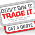 """Toshiba offers laptop """"Trade-In"""" scheme"""