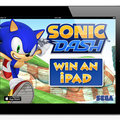 Win: A 16GB iPad courtesy of Sega's Sonic Dash