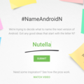 Android N will be called... you decide