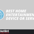 Best Home Entertainment Device or Service 2016: EE Pocket-lint Gadget Awards nominees
