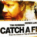 Catch a Fire - DVD review