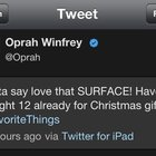 Oprah Winfrey tweets love for Microsoft Surface... from an iPad - photo 2