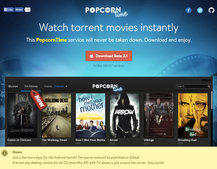 Popcorn Time, the free Netflix for movie and TV torrents, is coming to Android