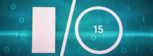 Google I/O 2015: What was launched or announced?