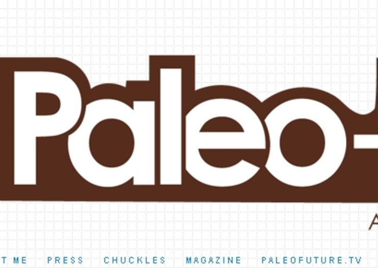 WEBSITE OF THE DAY - Paleo-Future