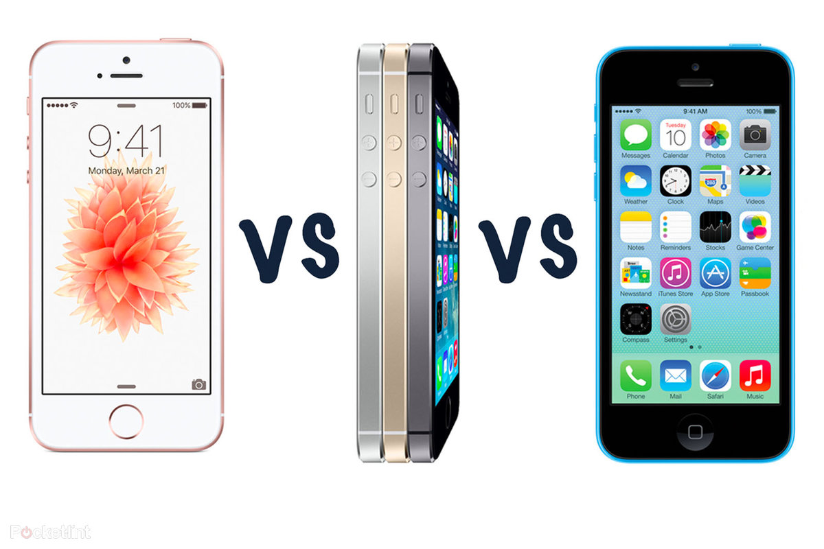 Apple iPhone SE vs iPhone 5S vs iPhone 5C: What's the difference ...