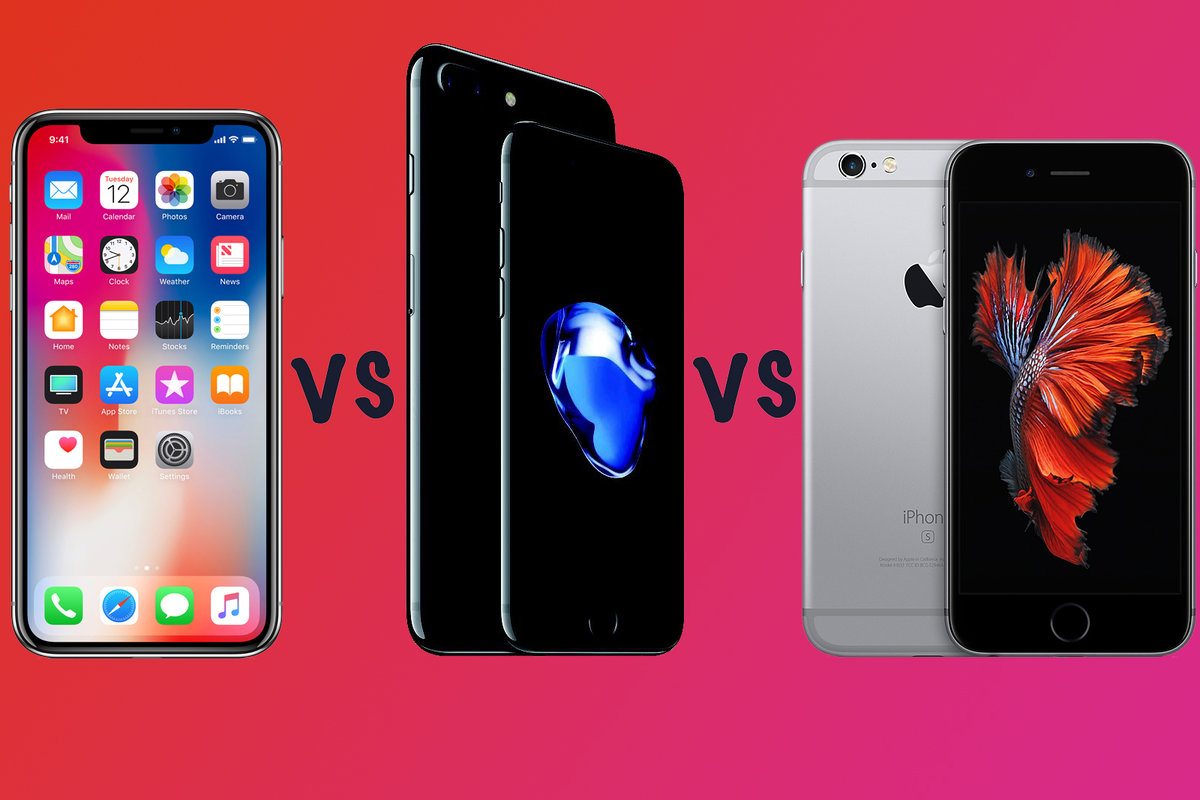 Apple IPhone X Vs 7 6S Whats The Difference