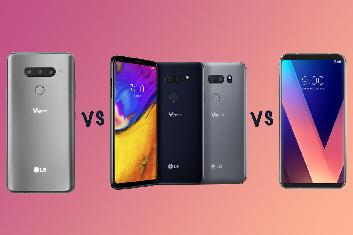 the latest 5caab e9e85 LG V40 ThinQ vs V35 ThinQ vs V30: What's the difference?