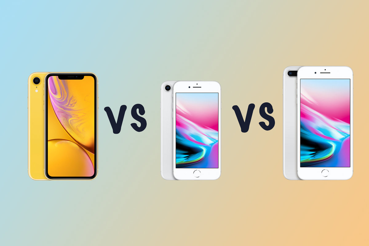 Apple Iphone Xr Vs Iphone 8 Vs Iphone 8 Plus What S The Differ