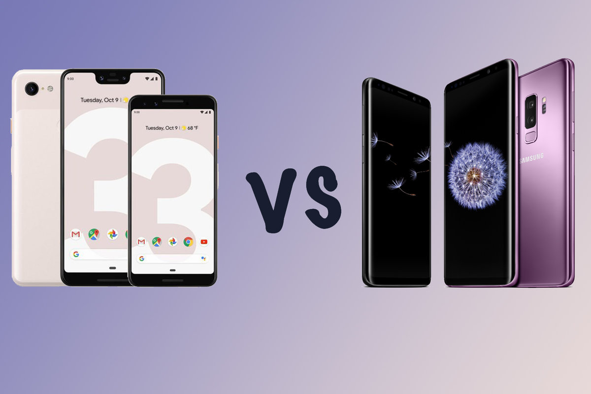 Google Pixel 3 and 3 XL vs Samsung Galaxy S9 and S9+