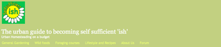 Website of the day: Self Sufficient 'Ish'