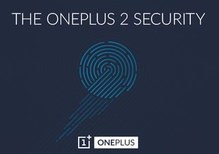 OnePlus 2 to launch with a fingerprint sensor that's faster than Touch ID, confirms OnePlus