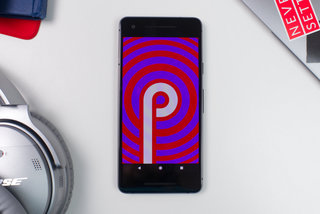 When is Android P coming to my phone?