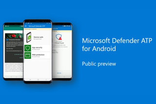 Microsoft launches its Defender antivirus app for Android in preview