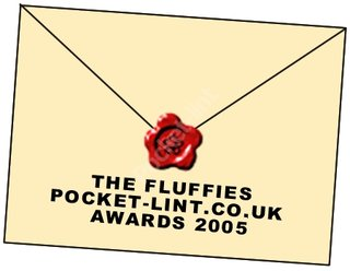 THE FLUFFIES - Nominations for the Best Home Entertainment Gadget 2005