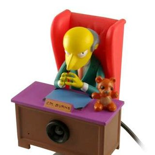 The Simpsons stuff: Monty Burns webcam