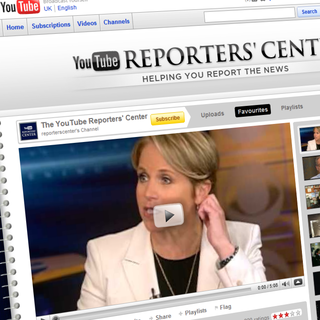 "YouTube launches ""Reporters' Center"""