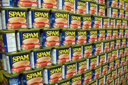 Spam, spam everywhere...but not a bit to eat