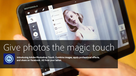 Adobe Photoshop Touch for Android and iPad: One step closer to advanced image editing