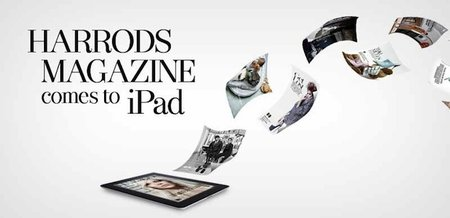 Harrods goes virtual with iPad magazine app