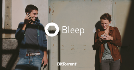 BitTorrent launches Bleep app to offer private calls and messages