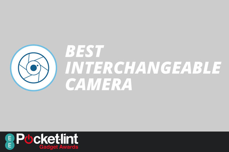Best Interchangeable Lens Camera 2017: EE Pocket-lint Gadget Awards nominees