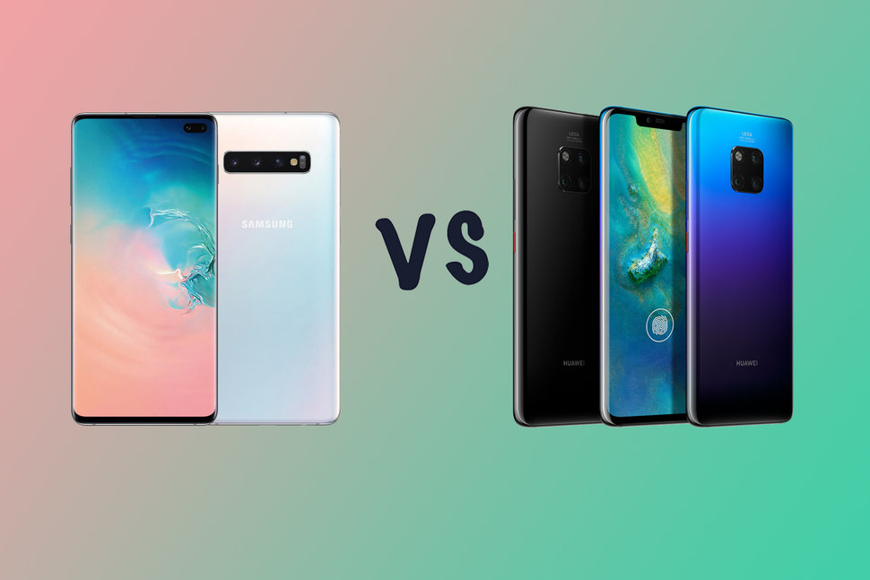 Samsung Galaxy S10 Plus Vs Huawei P30 Pro